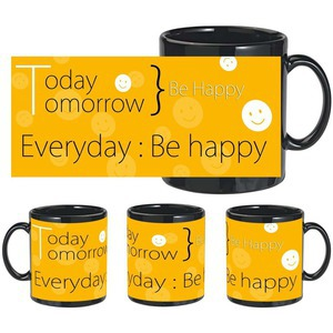 always be happy black mug
