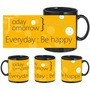 Always Be Happy Black Mug - image