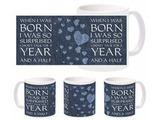 Born And Surprised Mug