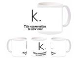 Conversation K Mug