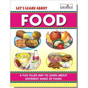 creative lets learn about food board book