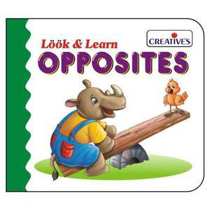 creative look and learn board book opposites